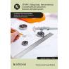 Máquinas, herramientas y materiales de procesos básicos de fabricación UF0441 (2ª Ed.)