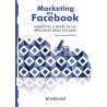 Marketing en Facebook. Marketing a través de las principales Redes Sociales