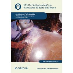 Soldadura MAG de estructuras de acero al carbono UF1674 (2ª Ed.)