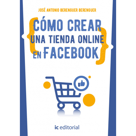Cómo crear una tienda online en Facebook