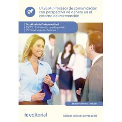 Procesos de comunicación con perspectiva de género en el entorno de intervención UF2684 (2ª Ed.)