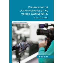 Presentación de comunicaciones en los medios. COMM008PO