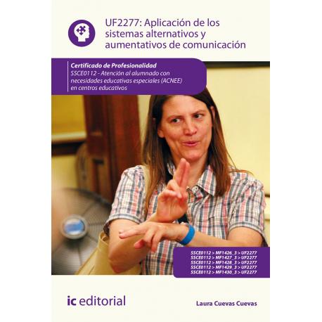 Aplicación de los sistemas alternativos y aumentativos de comunicación UF2277 (2ª Ed.)