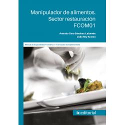 Manipulador de alimentos. Sector Restauración.  FCOM01