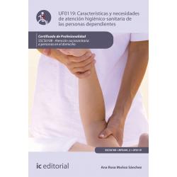 Características y necesidades de atención higienicosanitaria de las personas dependientes UF0119 (2ª Ed.)