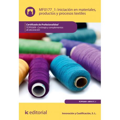 Iniciación en materiales, productos y procesos textiles. TCPF0309