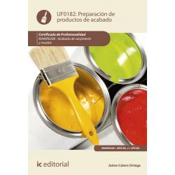 Preparación de productos de acabado UF0182 (2ª Ed.)