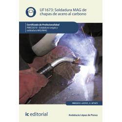 Soldadura MAG de chapas de acero al carbono UF1673 (2ª Ed.)