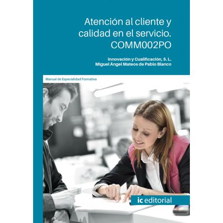 COMM002PO. Atención al cliente y calidad en el servicio