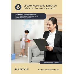 Procesos de gestión de calidad en hostelería y turismo UF0049 (2ª Ed.)