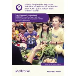 Programas de adquisición de hábitos de alimentación y autonomía de un ACNEE UF2422 (2ª Ed.)