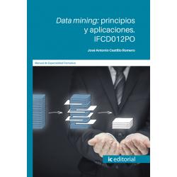 IFCD012PO. Data mining: principios y aplicaciones