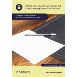 Organización y prestación del servicio de recepción en alojamientos UF0052 (2ª Ed.)