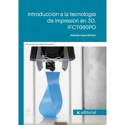 IFCT060PO Introducción a la tecnología de impresión en 3D