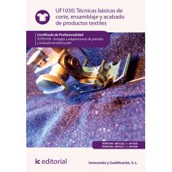 Técnicas básicas de corte, ensamblado y acabado de productos textiles. TCPF0109