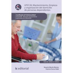 Mantenimiento, limpieza y organización del domicilio de personas dependientes  UF0126 (2ª Ed.)