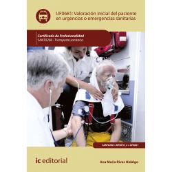 Valoración inicial del paciente en urgencias o emergencias sanitarias UF0681 (2ª Ed.)