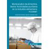 FCOM01. Manipulador de alimentos. Sector Actividades auxiliares en la Industria alimentaria
