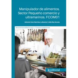 FCOM01. Manipulador de alimentos. Sector Pequeño comercio y ultramarinos