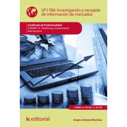 Investigación y recogida de información de mercados UF1780 (2ª Ed.)