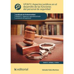 Aspectos jurídicos en el desarrollo de las funciones del personal de seguridad. SEAD0212