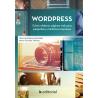 Wordpress. Cómo elaborar páginas web para pequeñas y medianas empresas