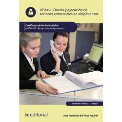 Diseño y ejecución de acciones comerciales en alojamientos UF0051 (2ª Ed.)