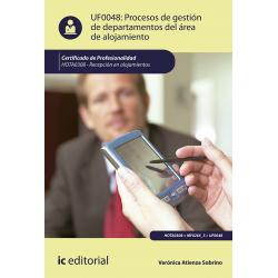 Procesos de gestión de departamentos del área de alojamiento UF0048 (2ª Ed.)