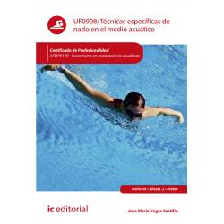 Técnicas específicas de nado en el medio acuático UF0908 (2ª Ed.)