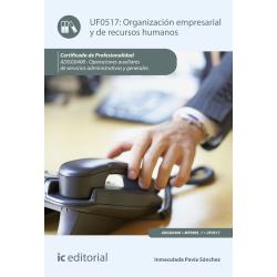 Organización empresarial y de recursos humanos UF0517 (2ª Ed.)