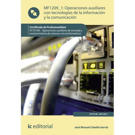 Operaciones auxiliares con tecnologías de la información y la comunicación MF1209_1 (2ª Ed.)