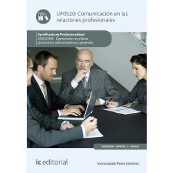 Comunicación en las relaciones profesionales UF0520 (2ª Ed.)