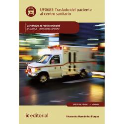 Traslado del paciente al centro sanitario UF0683 (2ª Ed.)
