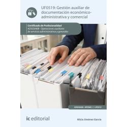 Gestión auxiliar de documentación económico-administrativa y comercial UF0519 (2ª Ed.)