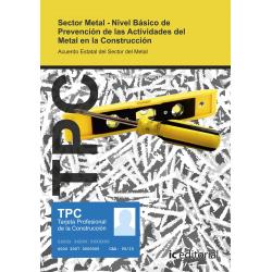 TPC Sector Metal - Nivel Básico de Prevención de las actividades del metal de la contrucción