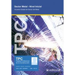 TPC Sector Metal - Nivel inicial