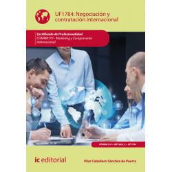 Negociación y contratación internacional UF1784 (2ª Ed.)