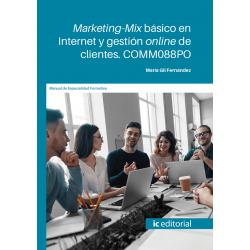 Marketing-Mix básico en Internet y gestión online de clientes. COMM088PO