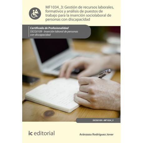 Gestión de recursos laborales, formativos y análisis de puestos de trabajo para la inserción sociolaboral de personas con discap