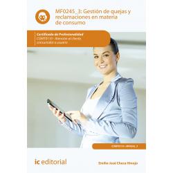 Gestión de quejas y reclamaciones en materia de consumo MF0245_3 (2ª Ed.)