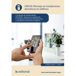 Montaje en instalaciones domóticas en edificios UF0539 (2ª Ed.)