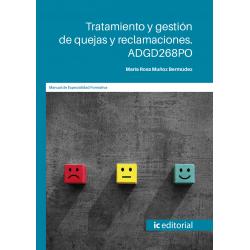 Tratamiento y gestión de quejas y reclamaciones. ADGD268PO