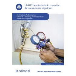 Mantenimiento correctivo de instalaciones frigoríficas UF0417 (2ª Ed.)