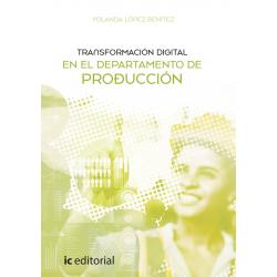Transformación digital en el Departamento de Producción