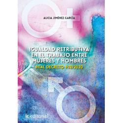 Igualdad retributiva en el trabajo entre mujeres y hombres. Real Decreto 902/2020