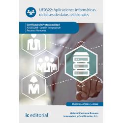Aplicaciones informáticas de bases de datos relacionales. ADGD0208