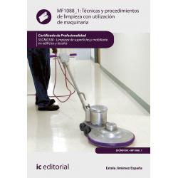 Técnicas y procedimientos de limpieza con utilización de maquinaria. SSCM0108