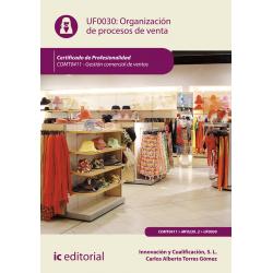 Organización de procesos de ventas UF0030 (2ª Ed.)