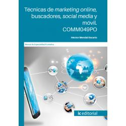 Técnicas de marketing online, buscadores, social media y móvil. COMM049PO