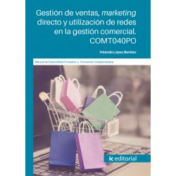 Gestión de ventas, marketing directo y utilización de redes en la gestión comercial. COMT040PO